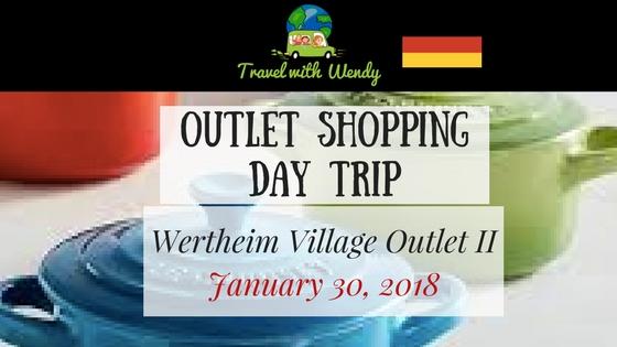 DAY TRIP Wertheim Village 18